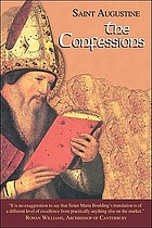 The works of Saint Augustine Vol. 1 The confessions