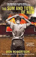 The sum and total of now; a novel