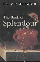 The book of splendour