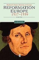 Reformation Europe, 1517-1559