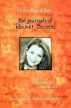 The journals of Rachel Joy Scott