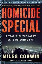 Homicide special : a year with the LAPD's elite detective unit