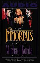 The immortals : a novel