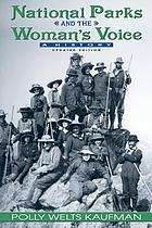 National parks and the woman's voice a history