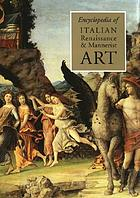 Encyclopedia of Italian Renaissance & Mannerist art