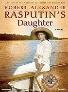 Rasputin's daughter : a novel
