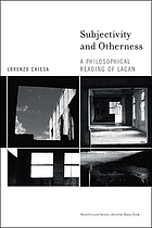 Subjectivity and otherness : a philosophical reading of Lacan