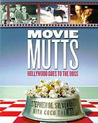 Movie mutts : Hollywood goes to the dogs