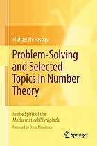 Problem-solving and selected topics in number theory in the spirit of the mathematical olympiads