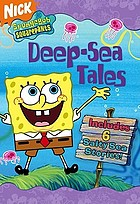 SpongeBob Squarepants : Deep-sea tales