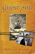 Ghost ship : a novel