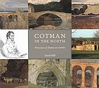 Cotman in the north : watercolours of Durham and Yorkshire