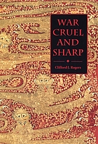War cruel and sharp : English strategy under Edward III, 1327-1360