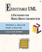 Executable UML : a foundation for model-driven architecture