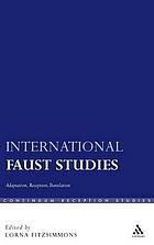 International Faust studies adaptation, reception, translation