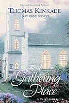 A gathering place : a Cape Light novel
