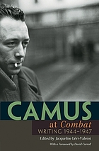 Camus at Combat : writing 1944-1947