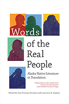 Words of the real people : Alaska native literature in translation