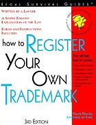 How to register your own trademark : with forms
