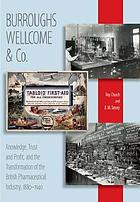Burroughs Wellcome in the USA and the Wellcome Trust : pharmaceutical innovation, contested organizational cultures, and the triumph of philanthropy