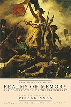 Realms of memory : rethinking the French past