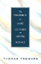 The Edinburgh and Dore ́lectures on mental science
