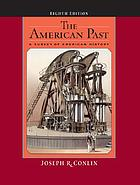 The American past : a survey of American history