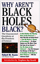 Why aren't black holes black? : the unanswered questions at the frontiers of science