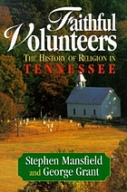 Faithful volunteers : the history of religion in Tennessee