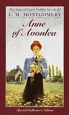Anne of Avonlea : an Anne of Green Gables story