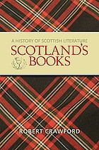 Scotland's books : a history of Scottish literature