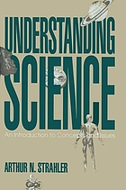 Understanding science : an introduction to concepts and issues