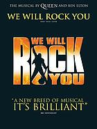 We will rock you : piano, vocal, guitar