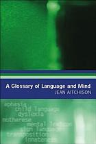 A glossary of language and mind