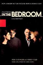 In the bedroom : a screenplay