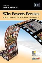 Why poverty persists : poverty dynamics in Asia and Africa