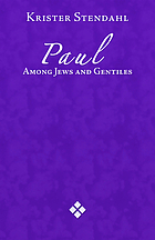 Paul among Jews and Gentiles, and other essaysPaul among Jews and gentiles : and other essays