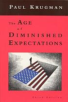 The age of diminished expectations : U.S. economic policy in the 1990s