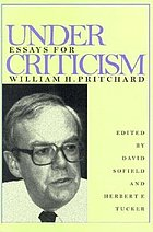 Under criticism : essays for William H. Pritchard
