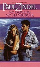 My darling, my hamburger; a novel