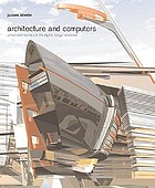 Architecture and computers : action and reaction in the digital design revolution