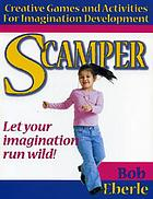 Scamper : games for imagination development