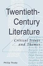 Twentieth-century literature : critical issues and themes