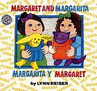 Margaret and Margarita, Margarita y Margaret
