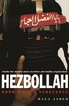 Hezbollah : born with a vengeance
