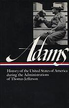 History of the United States of America during the administrations of Thomas Jefferson