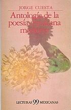 Antología de la poesía mexicana moderna