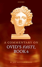 A commentary on Ovid : Fasti book VI