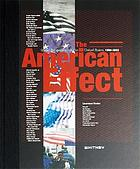 The American effect : global perspectives on the United States, 1990-2003