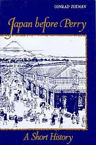 Japan before Perry : a short history